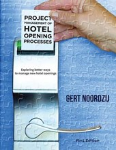 Project Management of Hotel Opening Processes