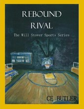 Rebound Rival (The Will Stover Sports Series, #2)