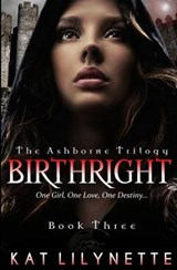 Birthright (the Ashborne Trilogy | Kat Lilynette |