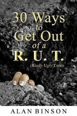 30 Ways to Get Out of A R.U.T. | Alan Binson |