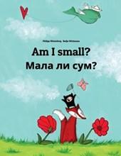 Am I Small? Dali Sum Mala?
