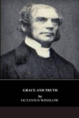 Grace and Truth | Octavius Winslow |