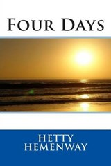 Four Days | Hetty Hemenway |
