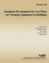 Standards Development for Gas Phase Air Cleaning Equipment in Buildings