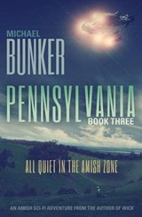 All Quiet in the Amish Zone | Michael Bunker |
