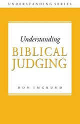 Biblical Judging | Don Imgrund |