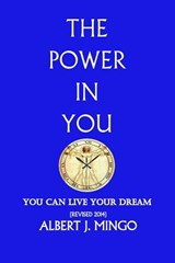 The Power in You! | Albert J Mingo |