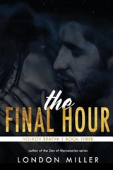The Final Hour | London Miller |