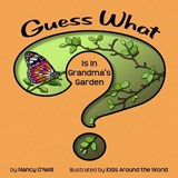 Guess What Is in Grandma's Garden? | Nancy O'neill |