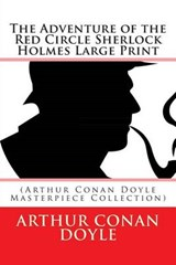 The Adventure of the Red Circle Sherlock Holmes Large Print | Arthur Conan Doyle |