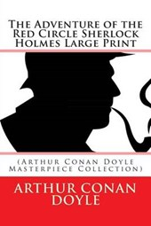 The Adventure of the Red Circle Sherlock Holmes Large Print
