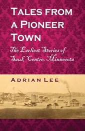 Tales from a Pioneer Town
