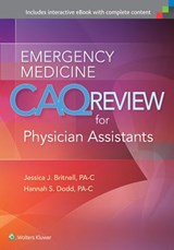 Emergency Medicine CAQ Review for Physician Assistants | Jessica J. Britnell |