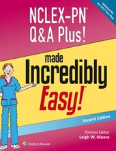 NCLEX-PN Q&A Plus! Made Incredibly Easy! | Moore, Leigh W., R.N. |