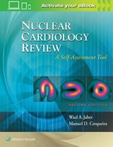 Nuclear Cardiology Review: A Self-Assessment Tool | Wael A. Jaber |