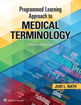 Programmed Learning Approach to Medical Terminology | Judi Nath |