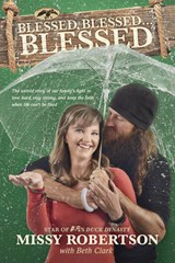 Blessed, Blessed… Blessed | Missy Robertson |