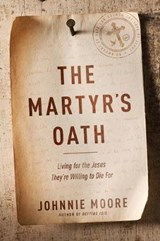 The Martyr's Oath | Johnnie Moore |