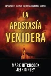 La Apostasía Venidera /The Coming Apostacy