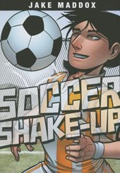 Soccer Shake-Up | Jake Maddox |