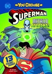 Metallo Attacks!