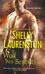 Wolf with Benefits | Shelly Laurenston |