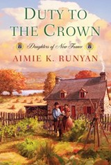 Duty to the Crown | Aimie K. Runyan |