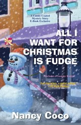 All I Want for Christmas Is Fudge | Nancy CoCo |