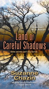 Land of Careful Shadows | Suzanne Chazin |