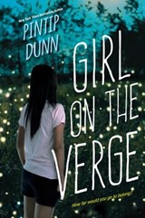 Girl on the Verge | Pintip Dunn |