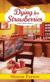 Dying for Strawberries | Sharon Farrow |