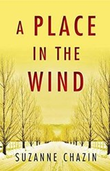 A Place in the Wind | Suzanne Chazin |