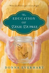 Education of Dixie Dupree | Donna Everhart |