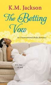 Betting Vow | K.M. Jackson |