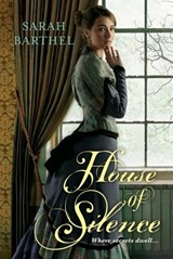 House of Silence | Sarah Barthel |