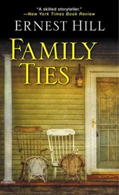 Family Ties | Ernest Hill |
