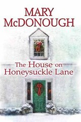 The House on Honeysuckle Lane | Mary McDonough |
