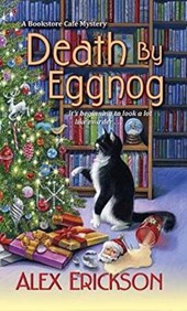 Death by Eggnog | Alex Erickson |