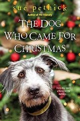 The Dog Who Came for Christmas | Sue Pethick |