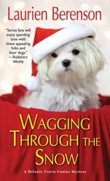 Wagging through the Snow | Laurien Berenson |