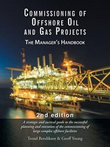 Commissioning of Offshore Oil and Gas Projects | Trond Bendiksen; Geoff Young |