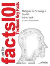 Studyguide for Psychology in Your Life by Grison, Sarah, ISB