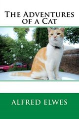 The Adventures of a Cat | Alfred Elwes |