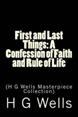 First and Last Things | H. G. Wells |