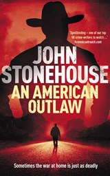 An American Outlaw (The Whicher Series) | John Stonehouse |