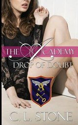 Drop of Doubt | C L Stone |