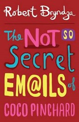 The Not So Secret Emails of Coco Pinchard | Robert Bryndza |