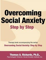 Overcoming Social Anxiety | Thomas a Richards Ph D |