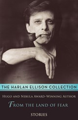 From the Land of Fear | Harlan Ellison |