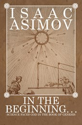 In the Beginning . . . | Isaac Asimov |